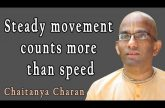 Steady movement counts more than speed | Wisdom on Wisdom | Chaitanya Charan