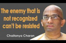 The enemy that is not recognized can't be resisted | Gita 03.37