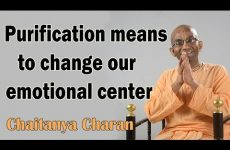 Purification means to change our emotional center | Gita 06.22