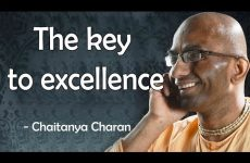 The key to excellence | Wisdom on Wisdom by Chaitanya Charan