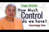 Yoga Stories- How much control do you have?