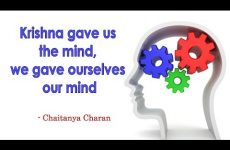 Krishna gave us the mind, we gave ourselves our mind | Gita 07.04