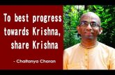 To best progress towards Krishna, share Krishna | Gita 18.68