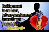 God is present in our heart, but our consciousness is usually not present there | Gita 18.65